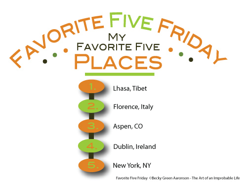 Favorite Five Friday Places