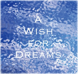 Graphic of A Wish for Dreams