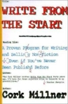 Write from the Start by Cork Millner